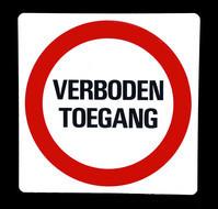 Kunststof aanduidingsbord verboden toegang